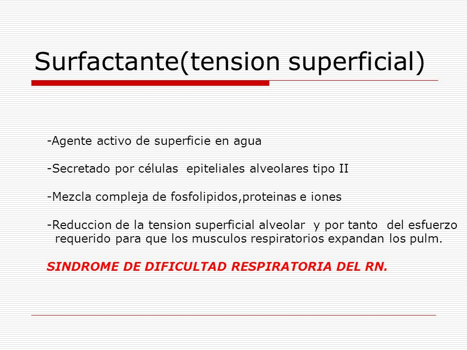 Surfactante(tension superficial)