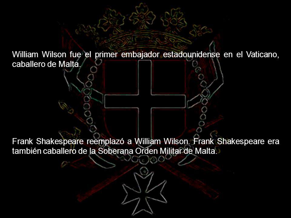 William Wilson fue el primer embajador estadounidense en el Vaticano, caballero de Malta.
