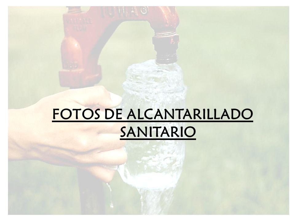FOTOS DE ALCANTARILLADO SANITARIO