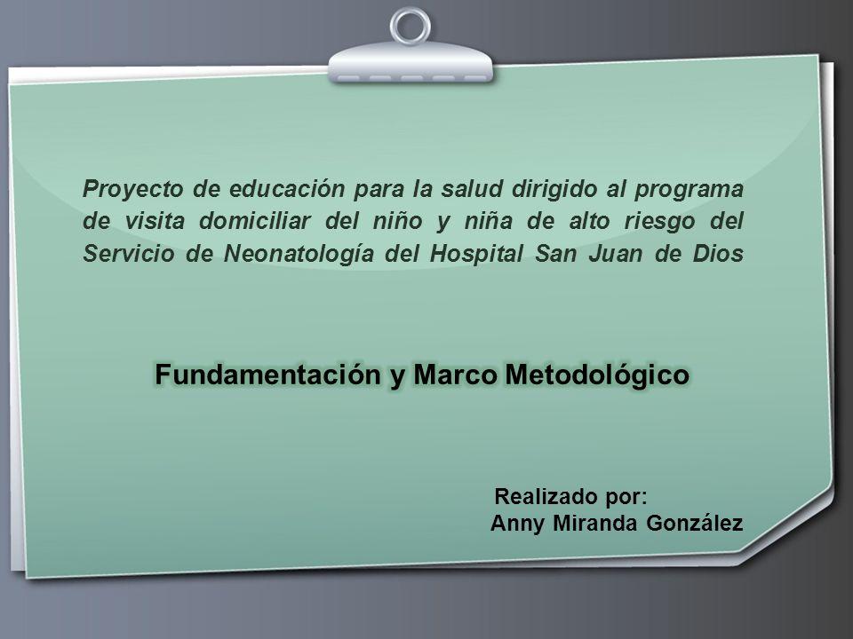 Fundamentación y Marco Metodológico