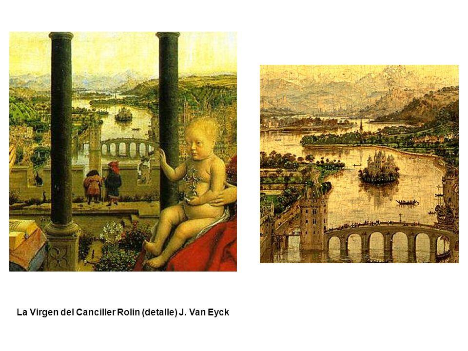 La Virgen del Canciller Rolin (detalle) J. Van Eyck