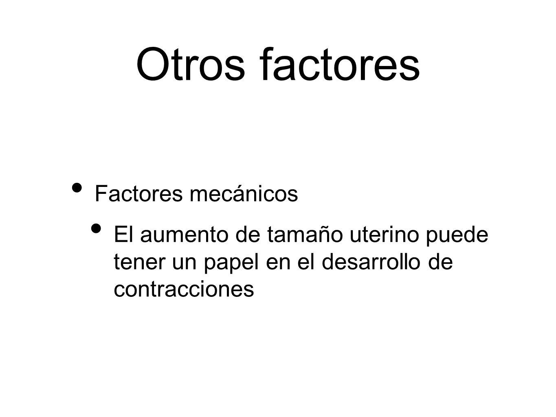 Otros factores Factores mecánicos