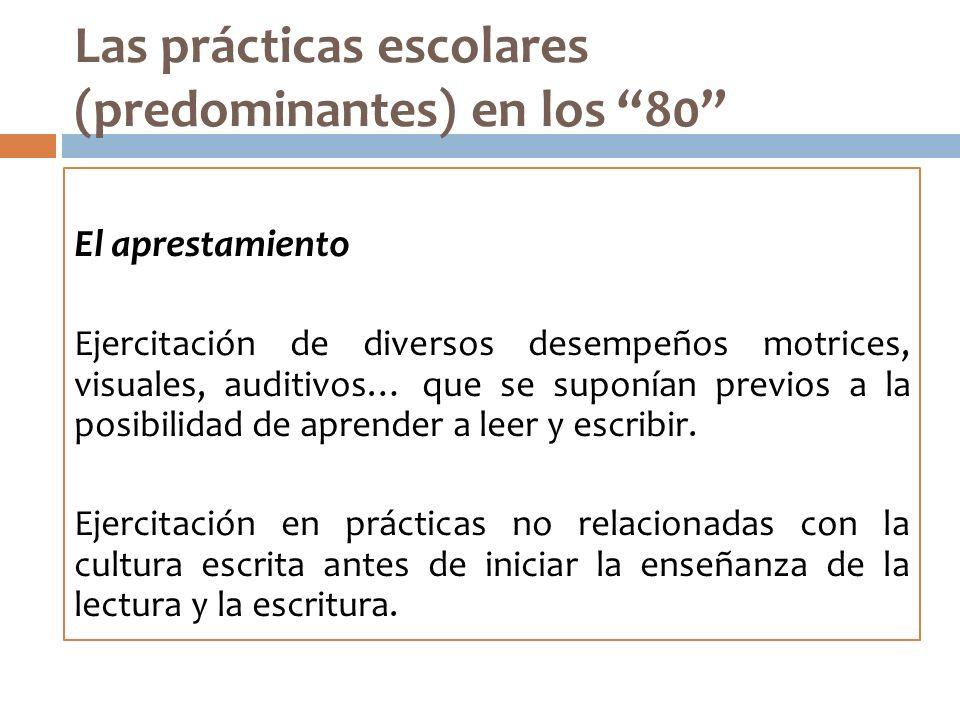 Las prácticas escolares (predominantes) en los 80