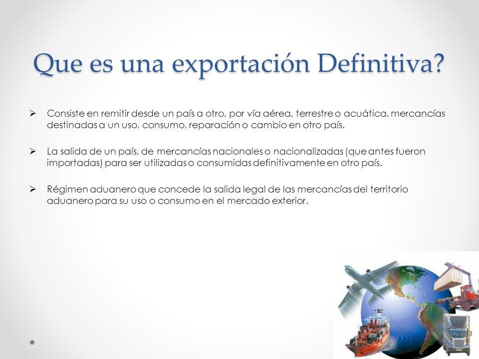 Que es una exportación Definitiva