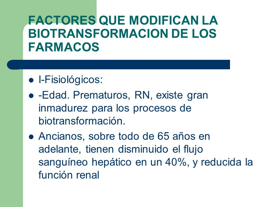 FACTORES QUE MODIFICAN LA BIOTRANSFORMACION DE LOS FARMACOS