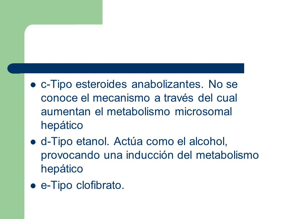 c-Tipo esteroides anabolizantes
