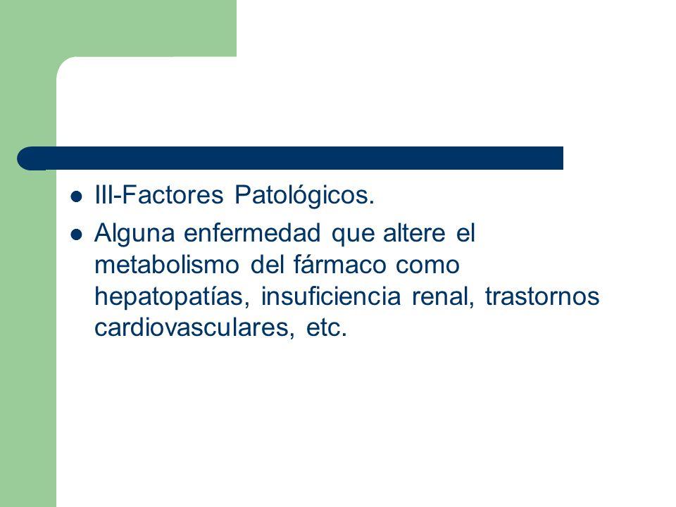 III-Factores Patológicos.