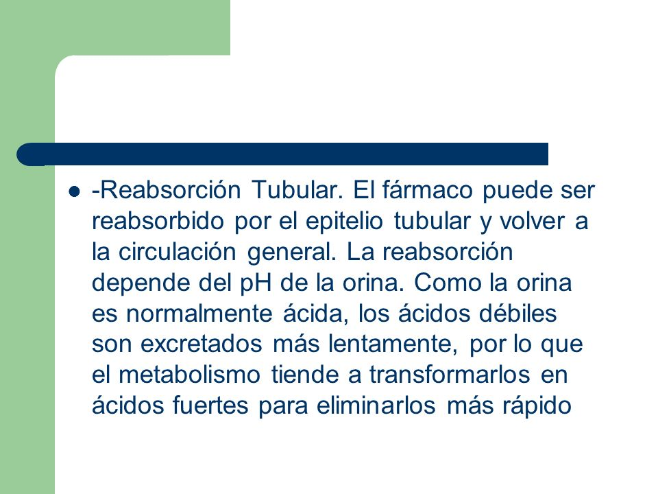 -Reabsorción Tubular.