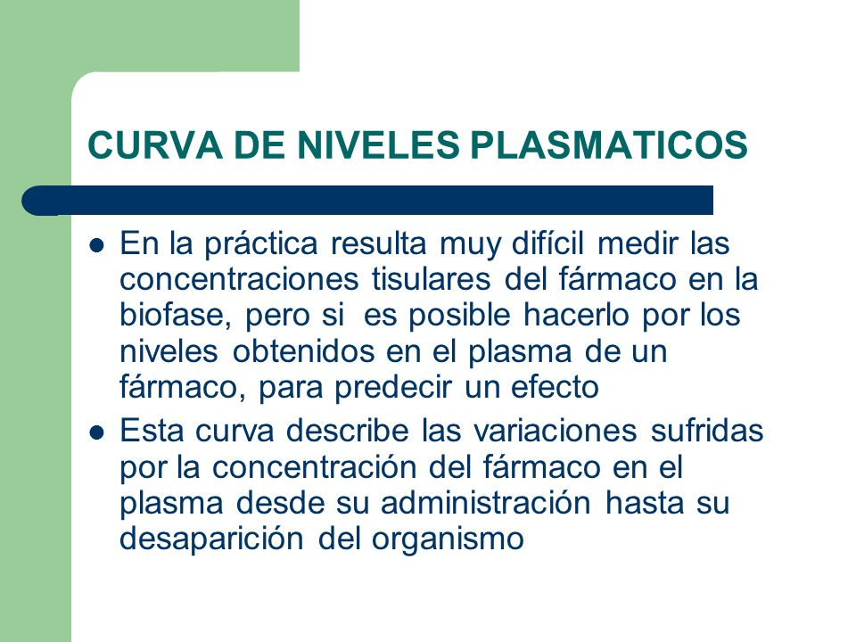 CURVA DE NIVELES PLASMATICOS