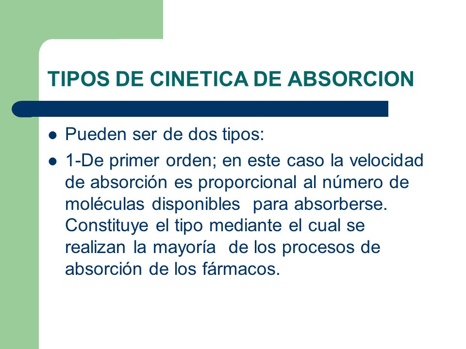 TIPOS DE CINETICA DE ABSORCION