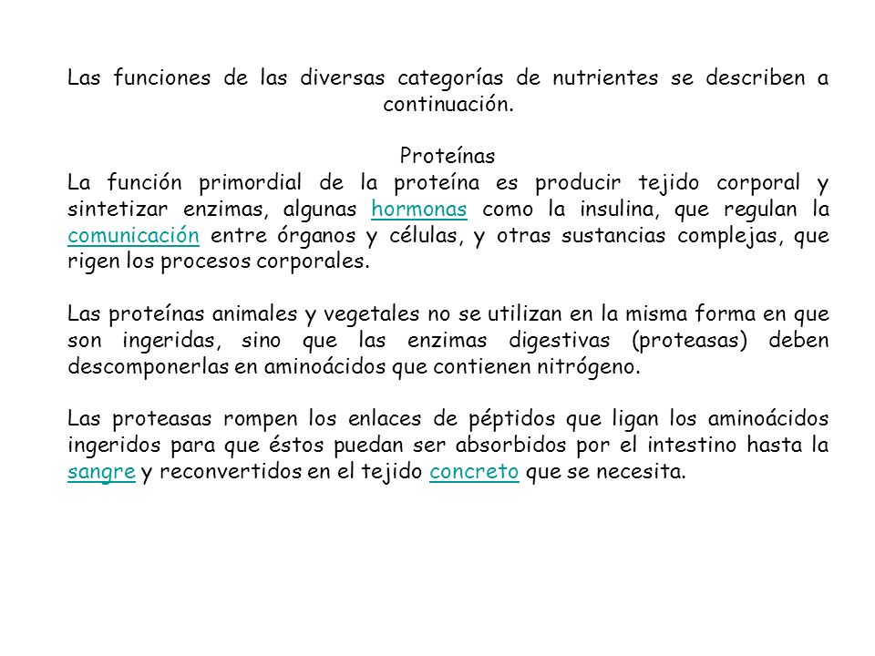 Las funciones de las diversas categorías de nutrientes se describen a continuación.