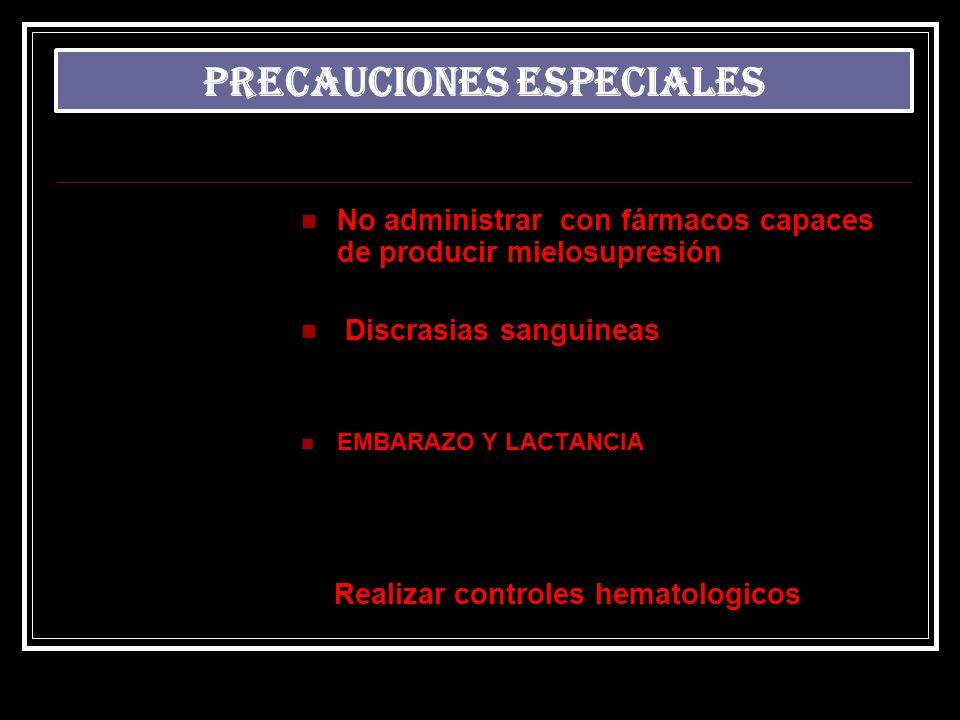 PRECAUCIONES ESPECIALES