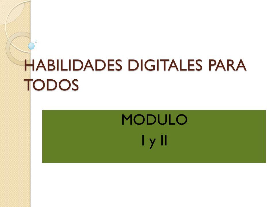 HABILIDADES DIGITALES PARA TODOS