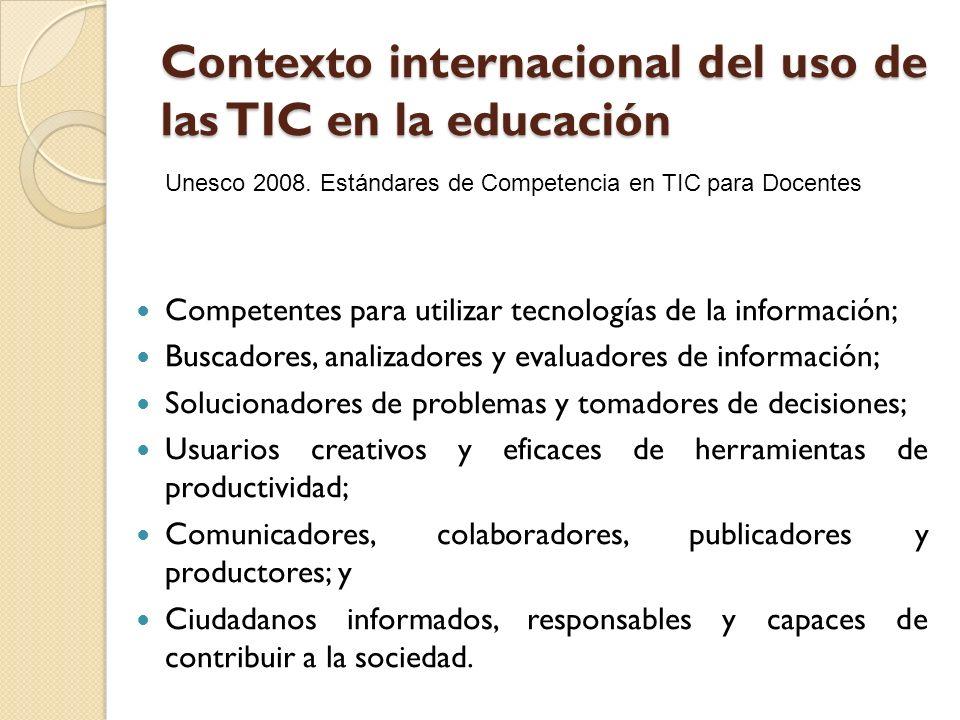 Contexto internacional del uso de las TIC en la educación