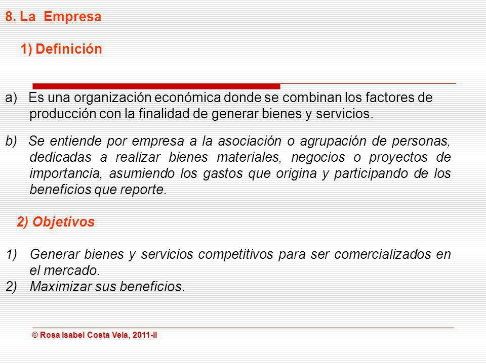 8. La Empresa 1) Definición.