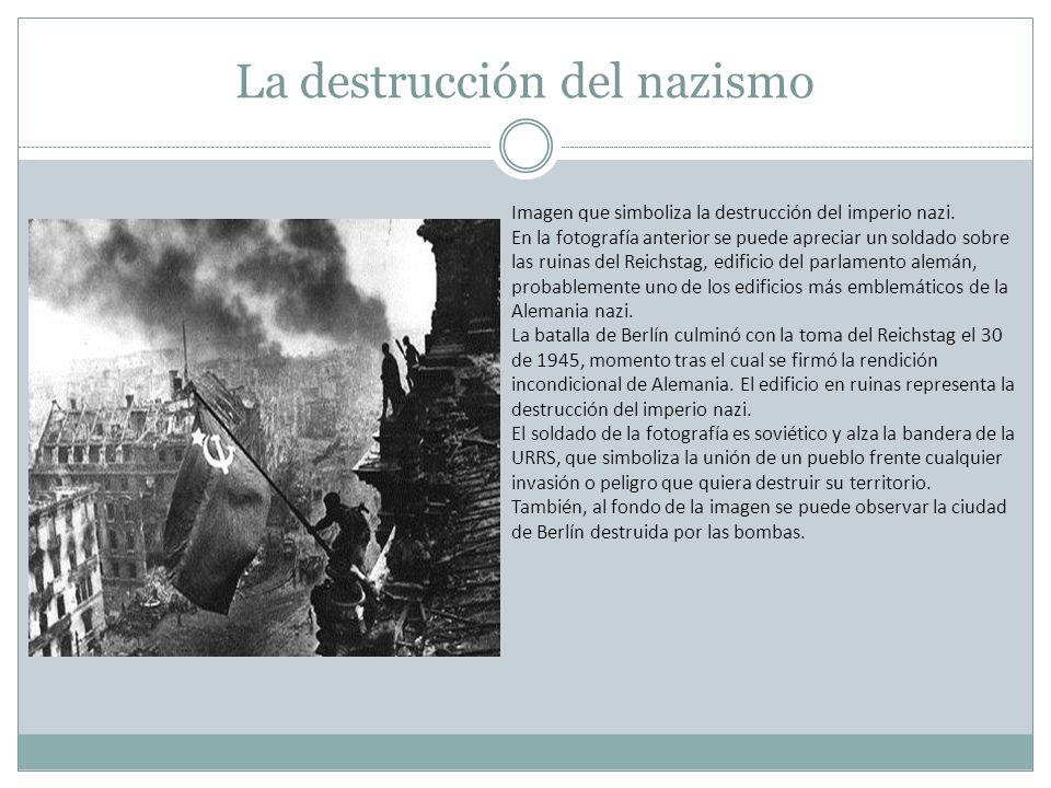 La destrucción del nazismo