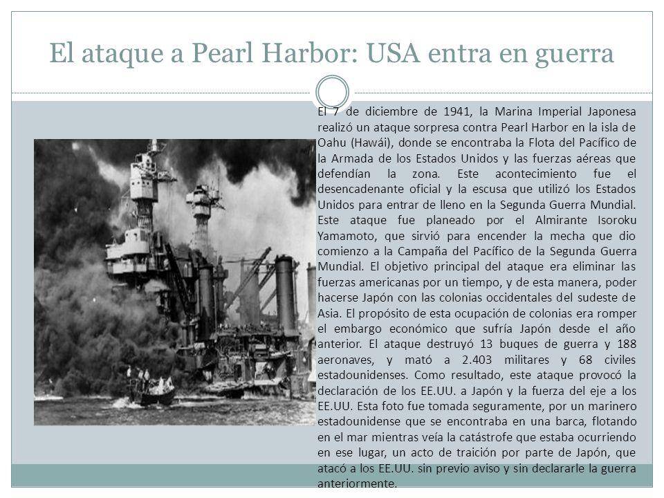 El ataque a Pearl Harbor: USA entra en guerra