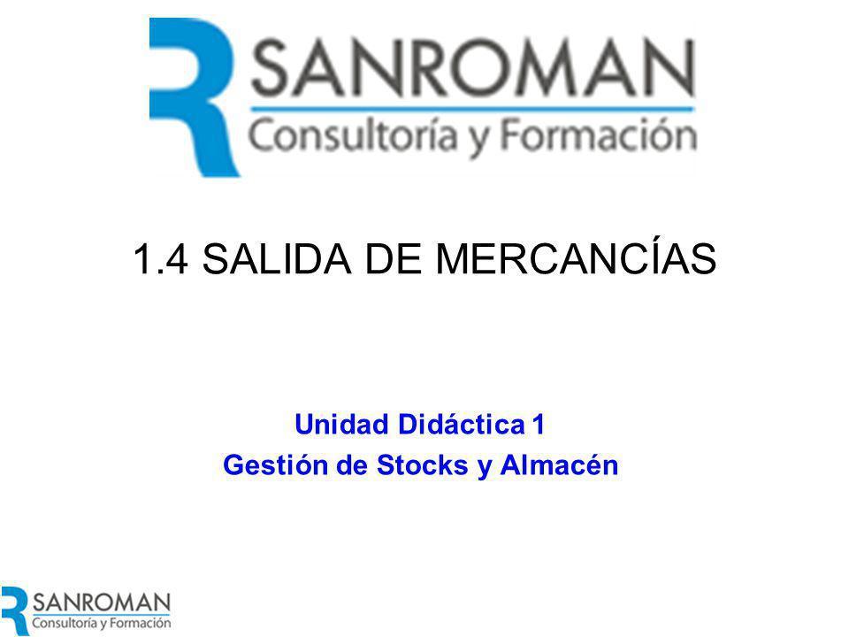 Salida de Mercancías La transacción Salida de mercancía en un almacén se corresponde con movimientos de salida de productos del almacén.