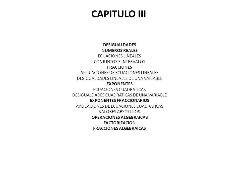 CAPITULO III DESIGUALDADES NUMEROS REALES ECUACIONES LINEALES