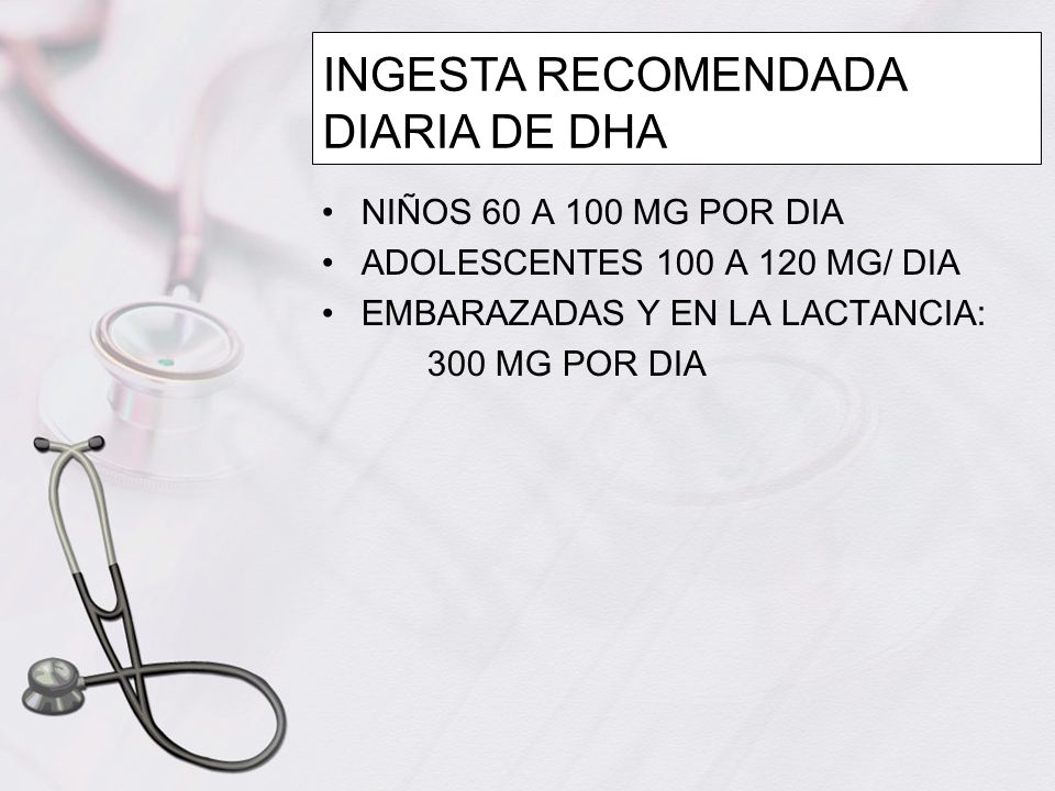INGESTA RECOMENDADA DIARIA DE DHA