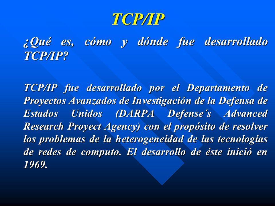 TCP/IP ¿Qué es, cómo y dónde fue desarrollado TCP/IP