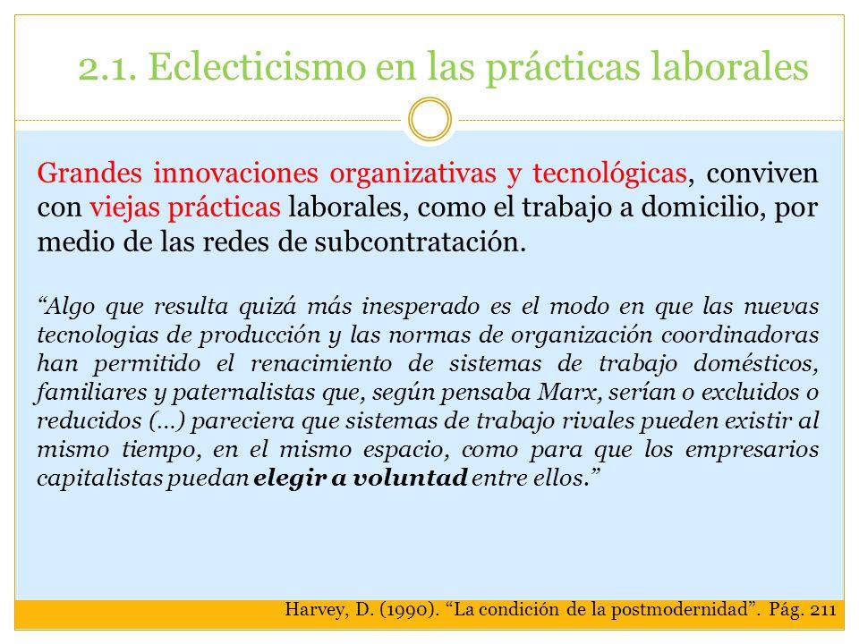2.1. Eclecticismo en las prácticas laborales