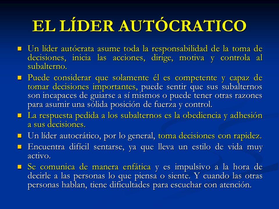 EL LÍDER AUTÓCRATICO