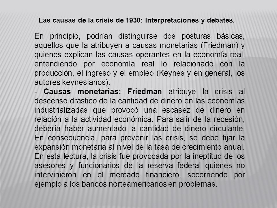 Las causas de la crisis de 1930: Interpretaciones y debates.