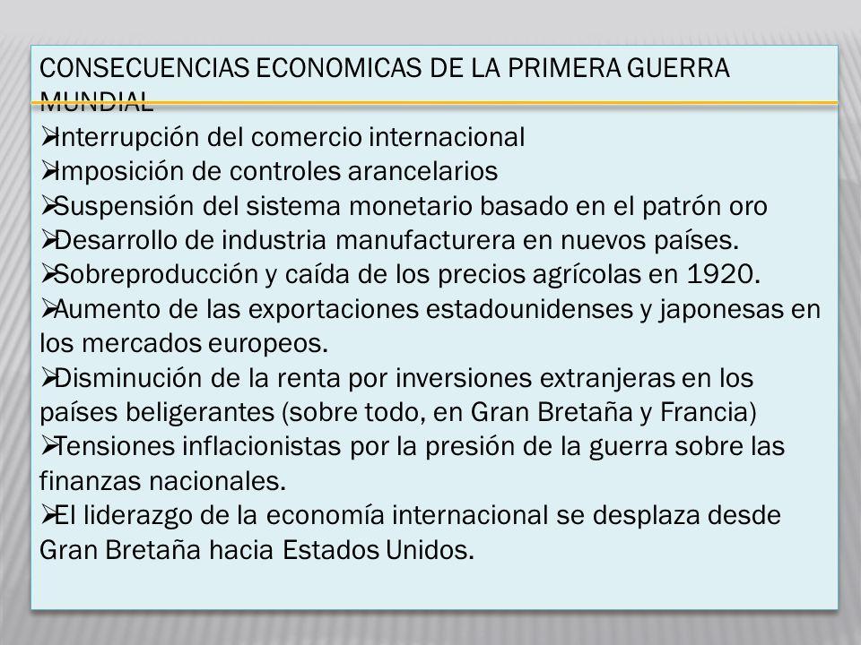 CONSECUENCIAS ECONOMICAS DE LA PRIMERA GUERRA MUNDIAL