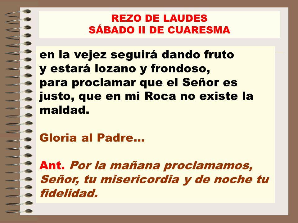 REZO DE LAUDES SÁBADO II DE CUARESMA.