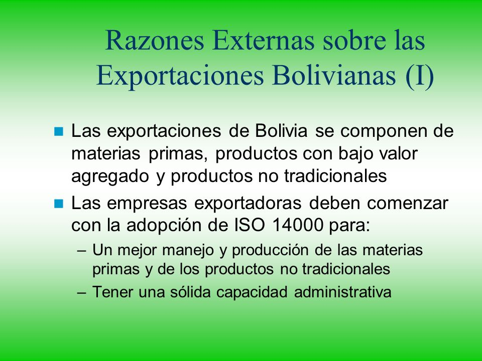 Razones Externas sobre las Exportaciones Bolivianas (I)