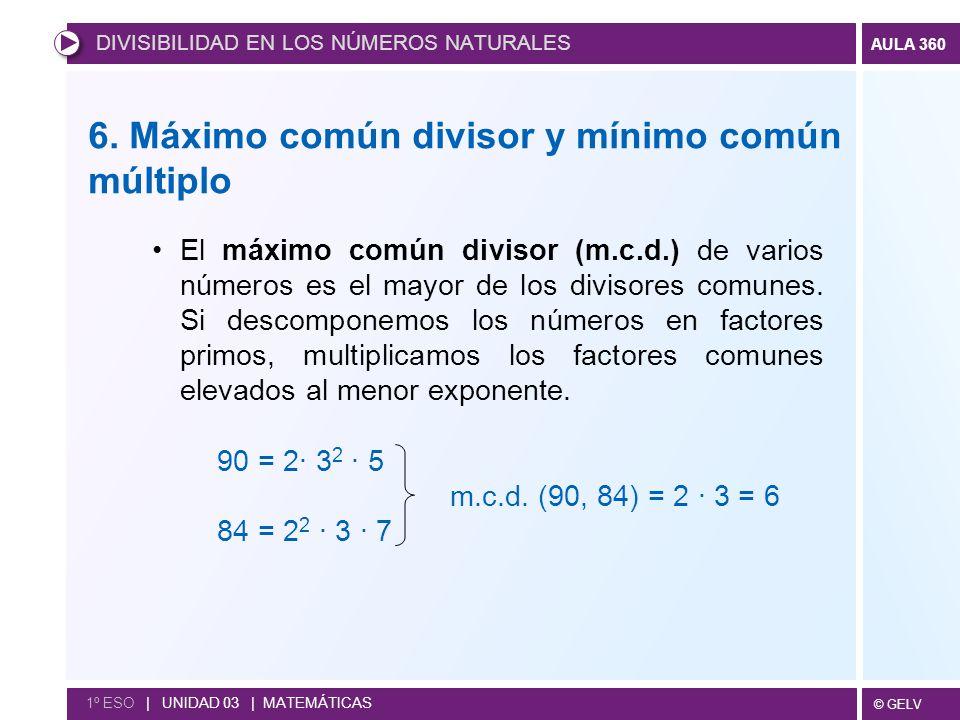6. Máximo común divisor y mínimo común múltiplo