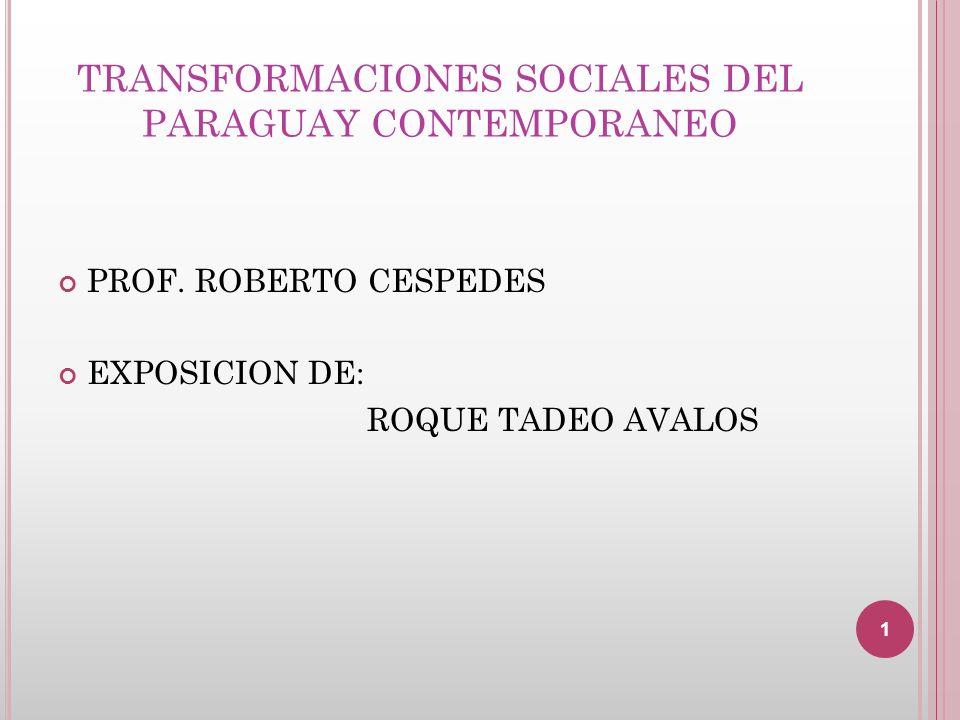 TRANSFORMACIONES SOCIALES DEL PARAGUAY CONTEMPORANEO