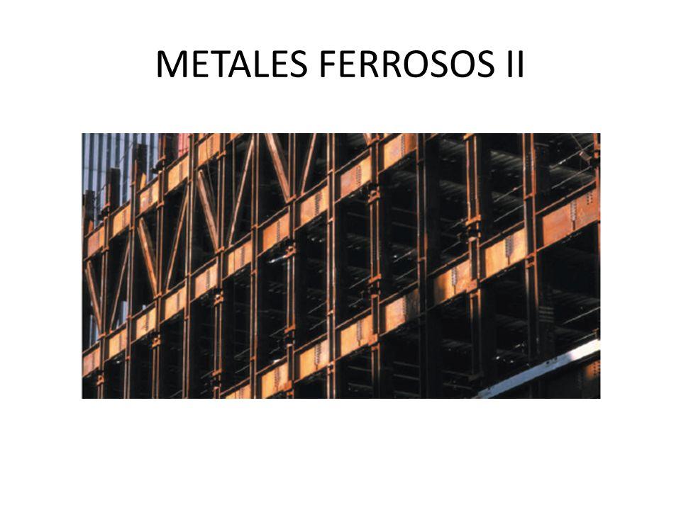METALES FERROSOS II