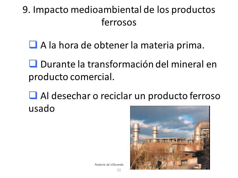 9. Impacto medioambiental de los productos ferrosos