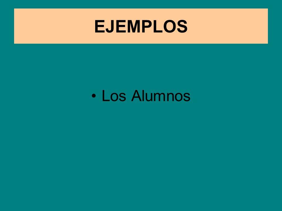 EJEMPLOS Los Alumnos