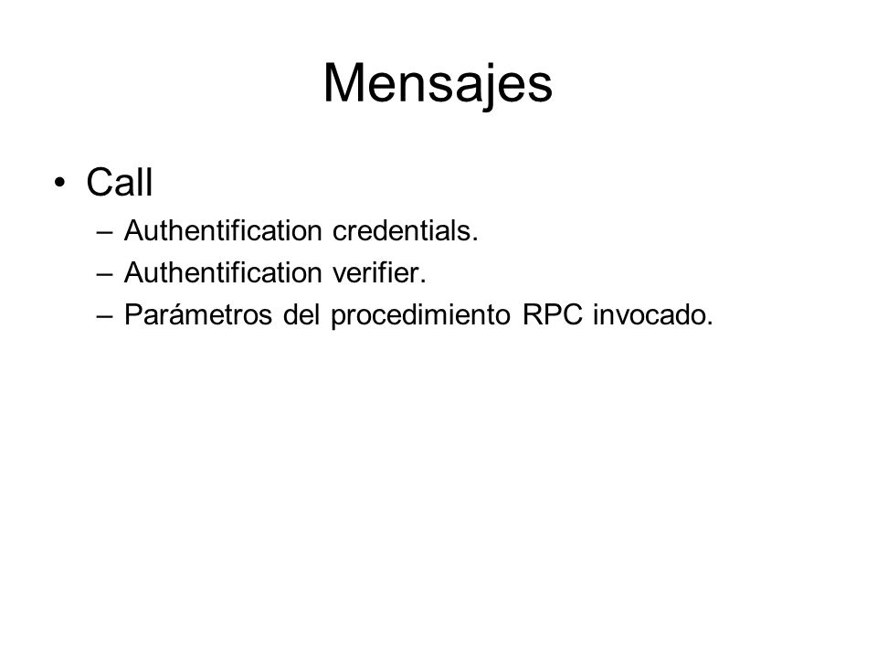 Mensajes Call Authentification credentials. Authentification verifier.