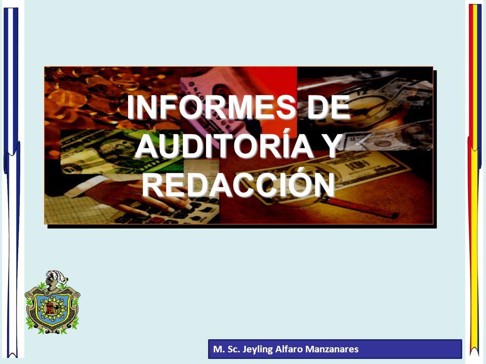 INFORMES DE AUDITORÍA Y REDACCIÓN