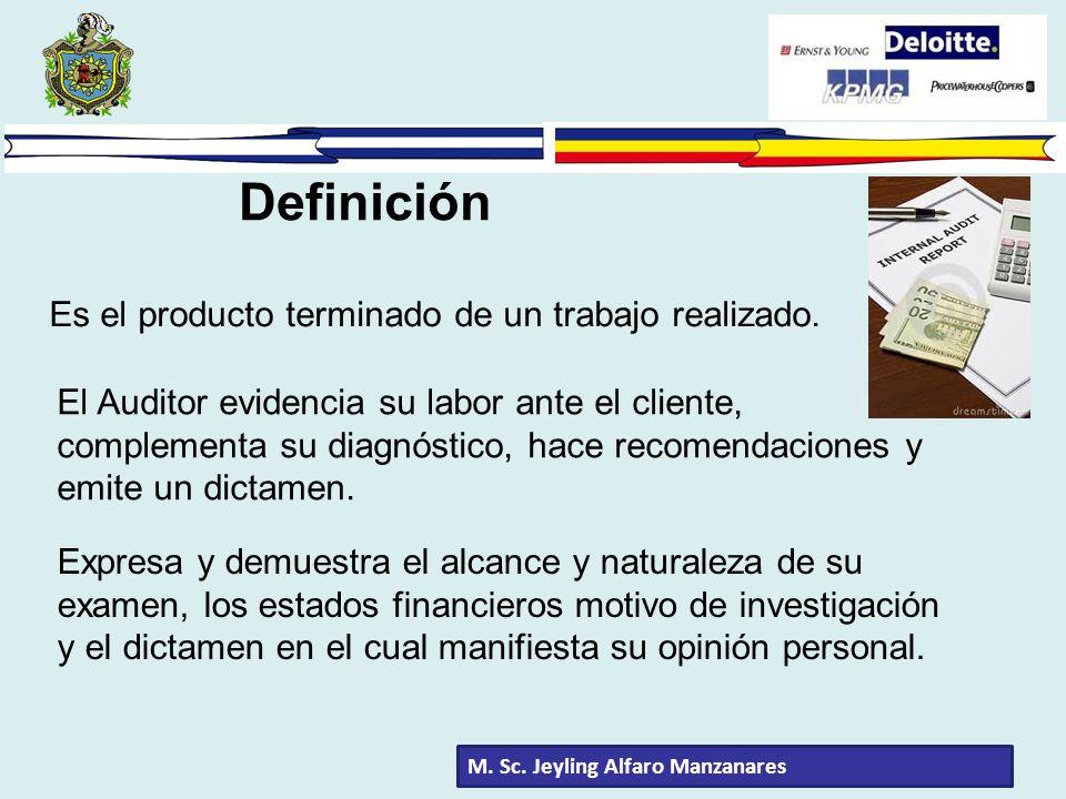 Definición Es el producto terminado de un trabajo realizado.