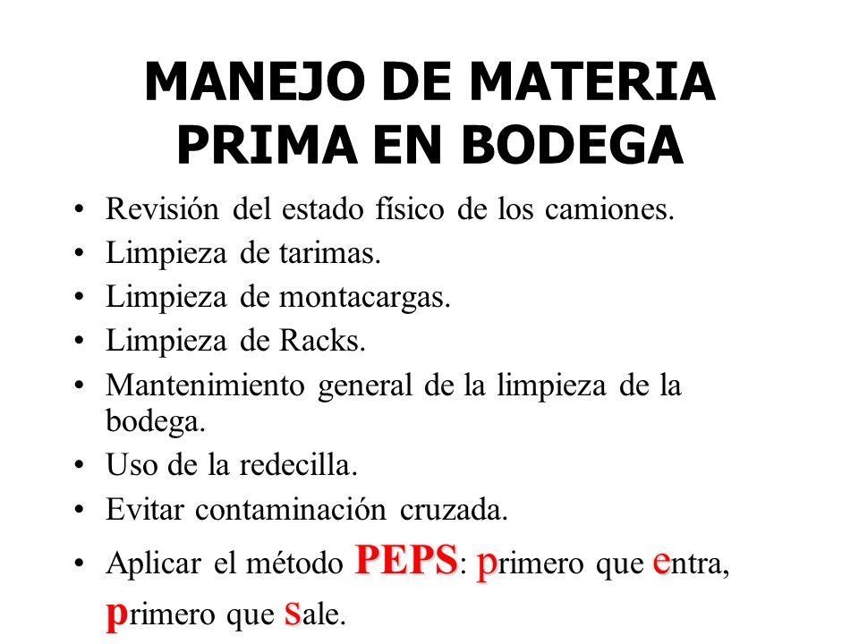 MANEJO DE MATERIA PRIMA EN BODEGA