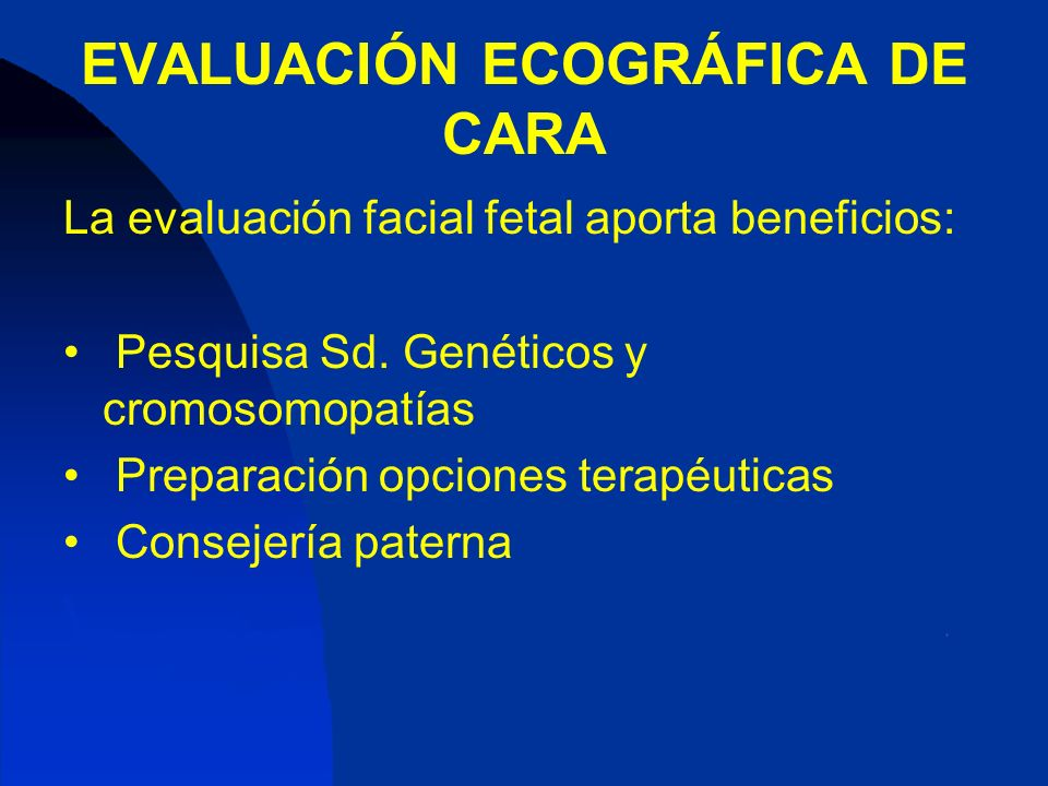 EVALUACIÓN ECOGRÁFICA DE CARA