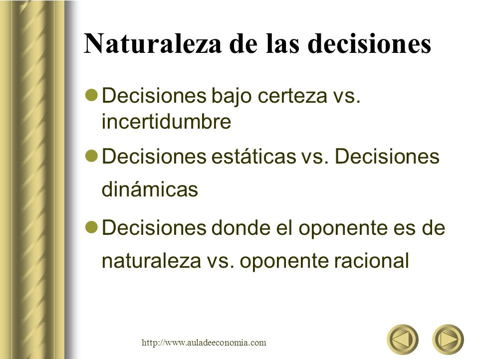 Naturaleza de las decisiones