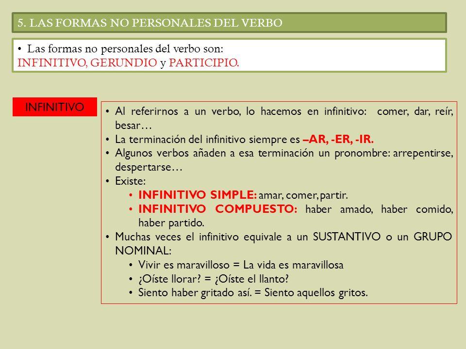 5. LAS FORMAS NO PERSONALES DEL VERBO