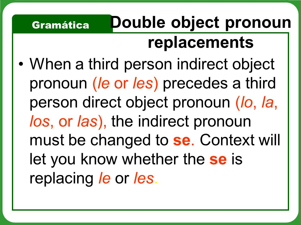 Double object pronoun replacements