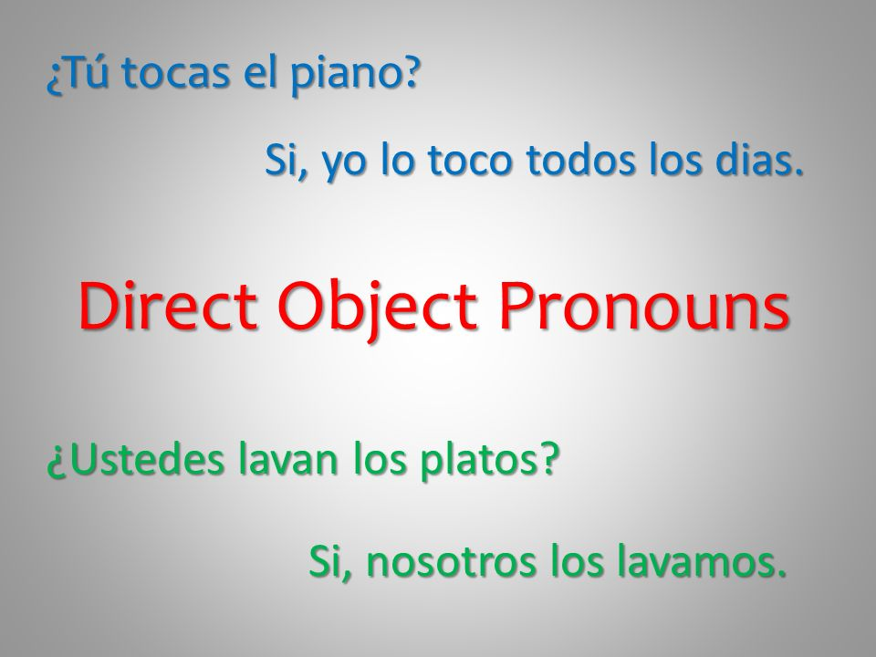 Direct Object Pronouns