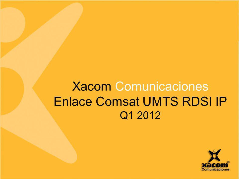 Enlace Comsat UMTS RDSI IP