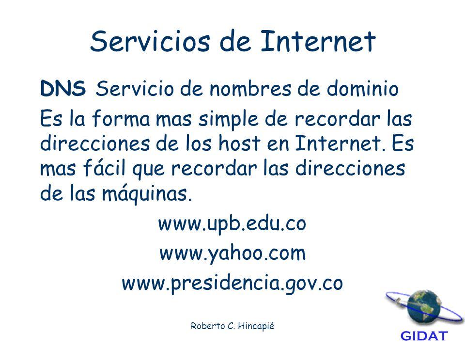 Servicios de Internet DNS Servicio de nombres de dominio