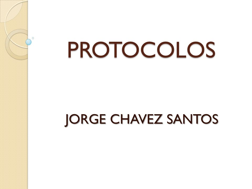 PROTOCOLOS JORGE CHAVEZ SANTOS