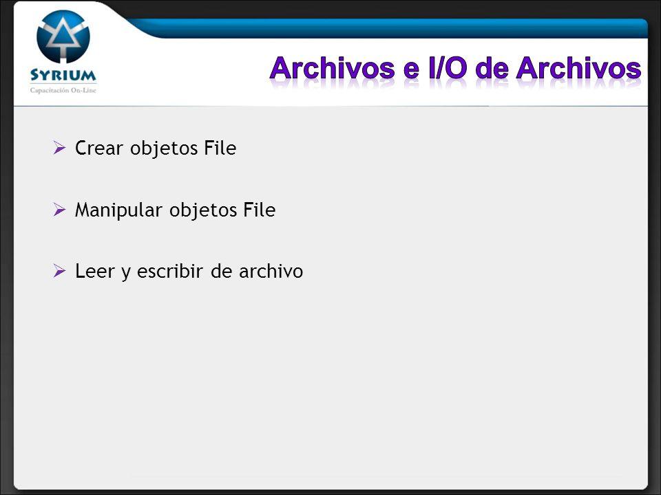 Archivos e I/O de Archivos