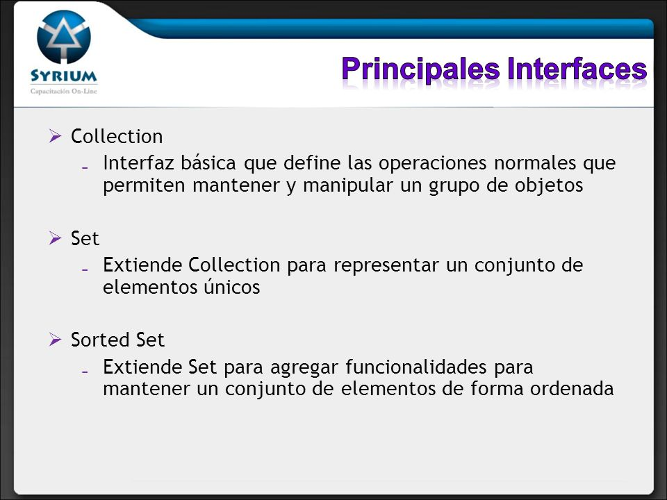 Principales Interfaces